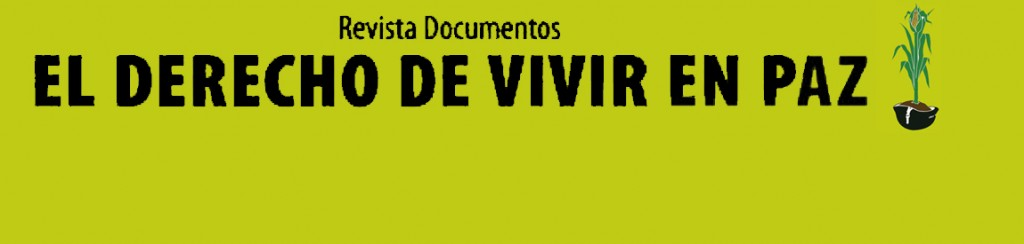 Revista El Derecho a Vivir en Paz